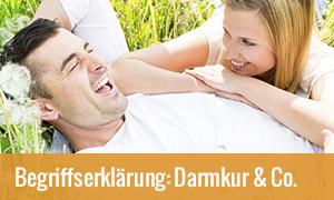 Begriffserklärung Darmreinigung, Darmsanierung und Darmkur